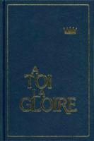 A toi la gloire french hymnbook